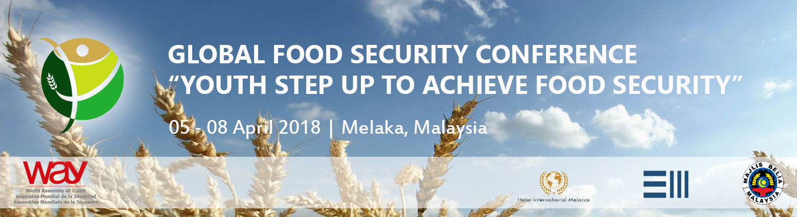 "Global Food Security Conference ""Youth Step Up To Achieve Food Security"""